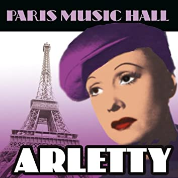 Paris Music Hall - Arletty