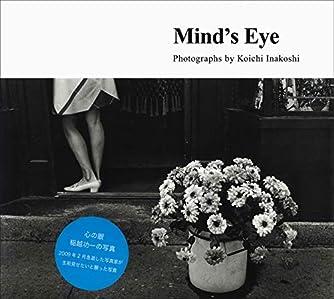 Mind's Eye―心の眼 稲越功一の写真