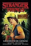 Stranger Things 4. Campamento de Ciencias