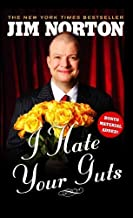 I Hate Your Guts by Norton, Jim (2009) Paperback