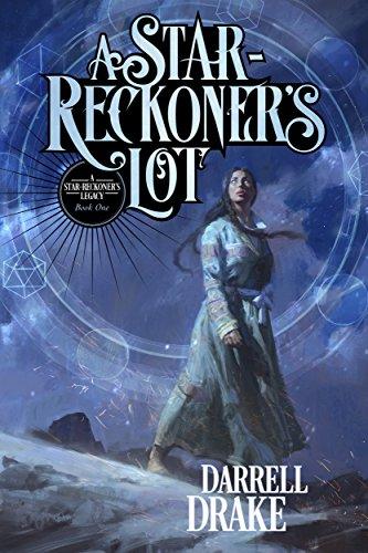 A Star-Reckoner's Lot (A Star-Reckoner's Legacy Book 1)