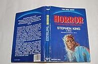 Horror. lo mejor del terror contemporaneo par Stephen King