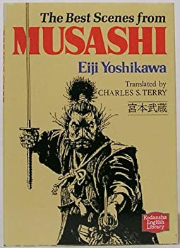 The Best Scenes from Musashi. Translated by Charles S. Terry 4061860011 Book Cover