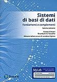 Sistemi di basi di dati. Fondamenti e complementi. Ediz. Mylab. Con Contenuto digitale per...