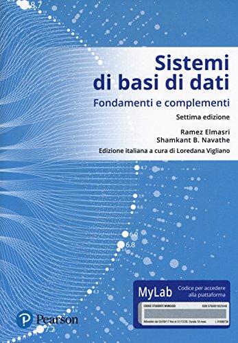 Sistemi di basi di dati. Fondamenti e complementi. Ediz. Mylab. Con Contenuto digitale per download e accesso on line