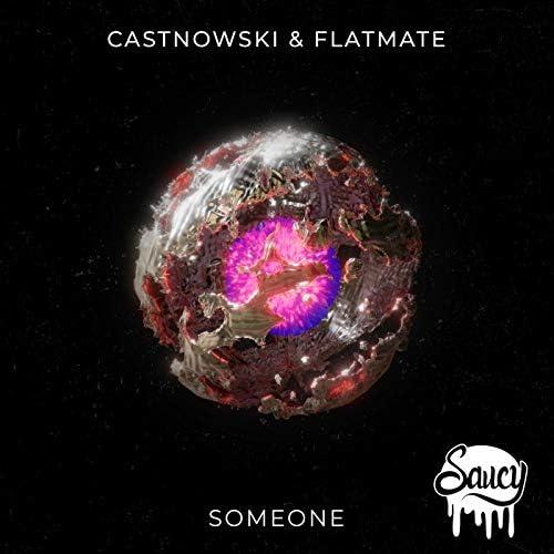 CastNowski & Flatmate
