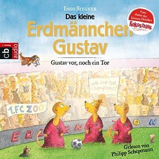 Gustav vor, noch ein Tor! (Die Gustav Erdmännchen-Hörbücher 1) Titelbild