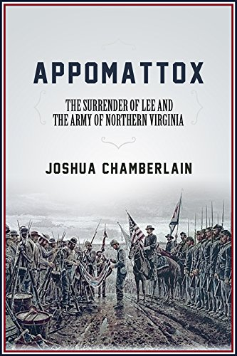 Appomattox: The Surrender of the Army of Northern Virginia