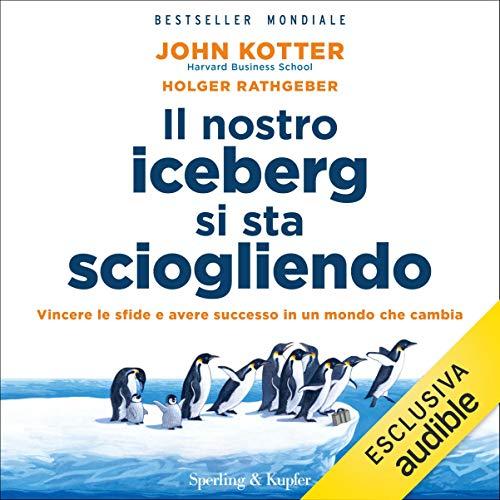 Il nostro iceberg si sta sciogliendo audiobook cover art