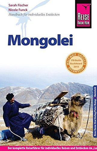 Reise Know-How Mongolei: Reiseführer für individuelles Entdecken