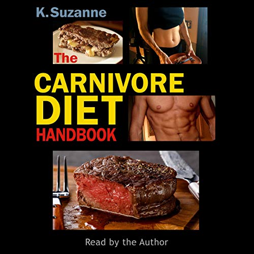 The Carnivore Diet Handbook Audiobook By K. Suzanne cover art