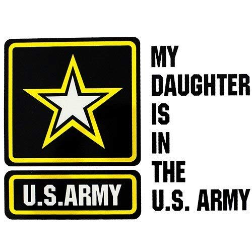 My Daughter Is In The U.S. Army With Star Clear Decal
