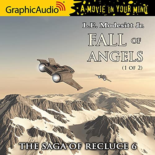 Fall of Angels (1 of 2) [Dramatized Adaptation] cover art