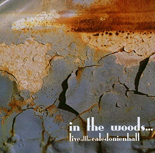 In the Woods: Live at the Caledonienhall (Audio CD (Live))
