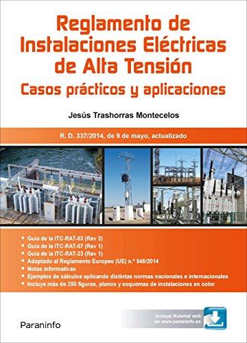 RAT. Reglamento de Instalaciones Eléctricas de Alta Tensión. Casos prácticos y aplicaciones