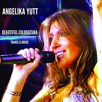 Beautiful Coloratura (Trance & House)