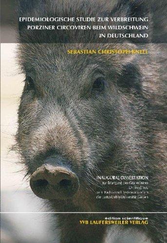 Epidemiologische Studie zur Verbreitung porziner Circoviren beim Wildschwein in Deutschland