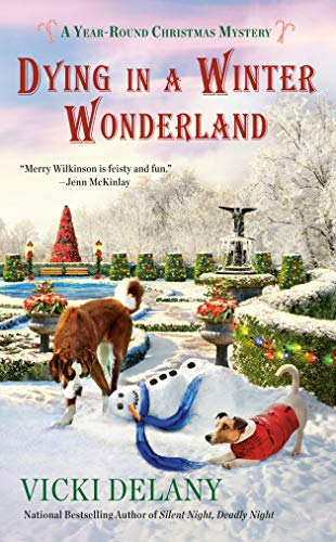 Dying in a Winter Wonderland (A Year-Round Christmas Mystery Book 5) by [Vicki Delany]