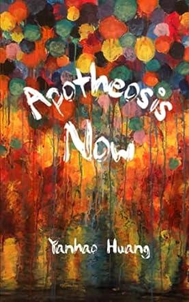 Apotheosis Now