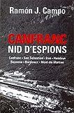 Canfranc, nid d'espions - canfranc, san sebastian, irun, hendaye, bayonne, bordeaux, mont-de-marsan