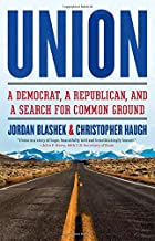 Union: A Democrat, a Republican, and a Search for Common Ground