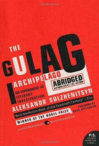 The Gulag Archipelago 1918-1956: An Experiment in Literary Investigation (P.S.) by Solzhenitsyn, Aleksandr I (2007) Paperback