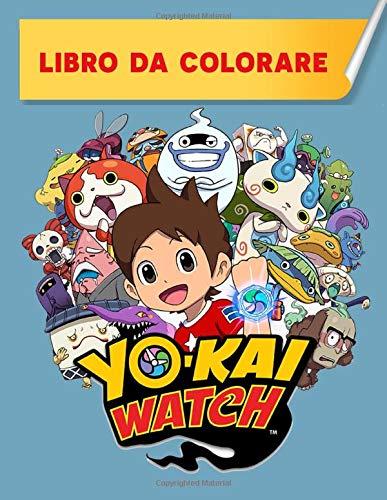 Yo-Kai Watch Libro da colorare: Libro da colorare per bambini e libro di attività 2020