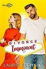 Divorce Imminent Tome 1 par Eschard