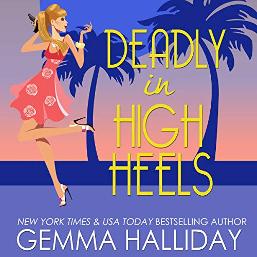 Deadly in High Heels audiobook cover art