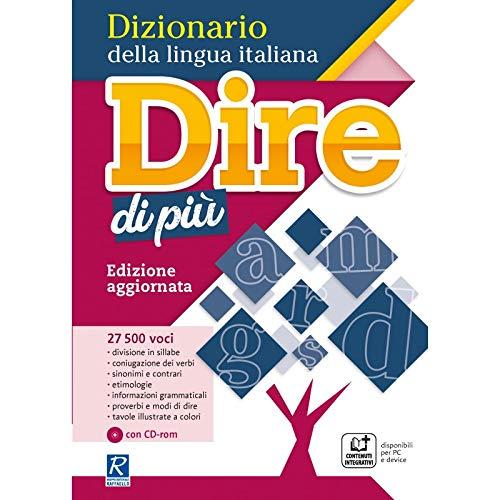 Dire di più. Dizionario della lingua italiana. Con CD-ROM