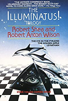 The Illuminatus! Trilogy  The Eye in the Pyramid The Golden Apple Leviathan