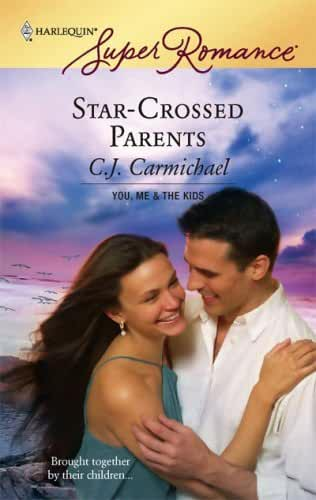 Star-Crossed Parents (You, Me & the Kids) (English Edition)