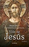 Vida De Jesus (2ᆭ Ed.) (Grandes obras)