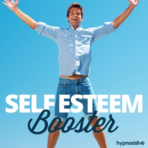 Self-Esteem Booster - Hypnosis audiobook cover art