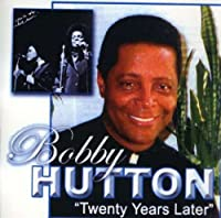 Twenty Years Later by Bobby Hutton