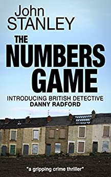 THE NUMBERS GAME: a gripping crime thriller by [John Stanley]
