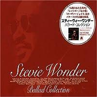 Ballad Collection by Stevie Wonder (2004-09-08)