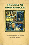 The lives of Thomas Becket (Manchester Medieval Sources)