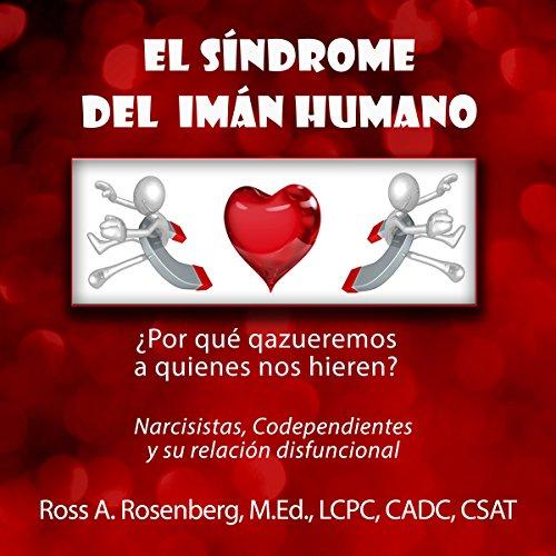 El Síndrome del Imán Humano [Spanish Edition] audiobook cover art