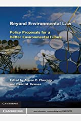 Beyond Environmental Law: Policy Proposals for a Better Environmental Future (English Edition) Format Kindle