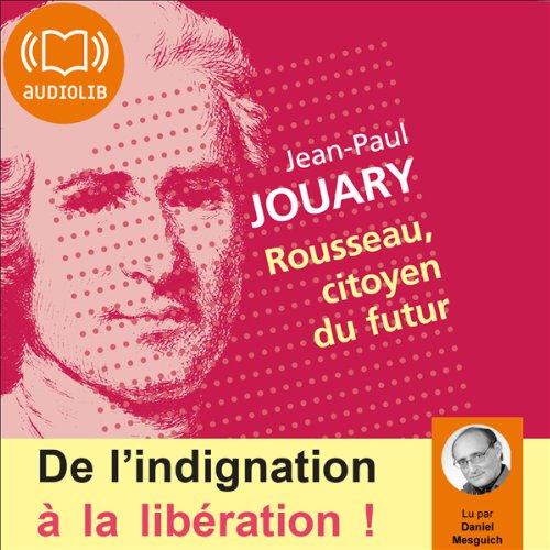 Couverture de Rousseau, citoyen du futur