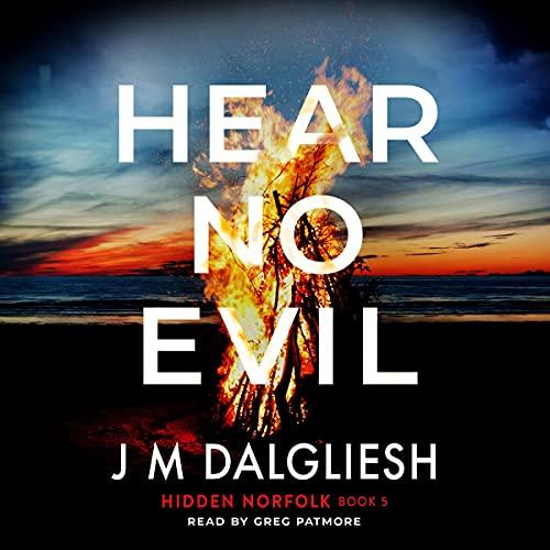 Hear No Evil: Hidden Norfolk, Book 5