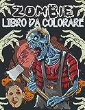 Zombie libro da colorare: Libro dei personaggi dell'orrore da colorare | 30 disegni di mostri, zombie e vampiri per gli appassionati di film horror | ... e adulti | Grande formato 8,5 x 11 pollici