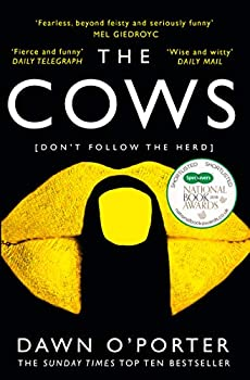 The Cows  The bold brilliant and hilarious Sunday Times Top Ten bestseller
