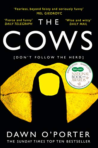 The Cows: The bold, brilliant and hilarious Sunday Times Top Ten bestseller (English Edition)