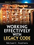 Working Effectively with Legacy Code - WORK EFFECT LEG CODE _p1 (Robert C. Martin Series) (English Edition) - Format Kindle - 9780132931755 - 19,99 €