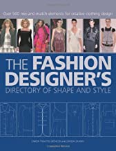 The Fashion Designer's Directory of Shape and Style: Over 500 Mix-and-Match Elements for Creative Clothing Design