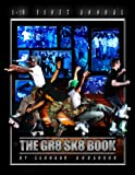 The GR8 SK8 Book (English Edition)