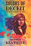Colors of Deceit - An Olivia Samuels Mystery: If Your Thoughts Could Be Seen.....What Colors Would You Be Thinking??  Olivia Knows!!