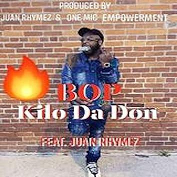 Bop (feat. Kilo Da Don)